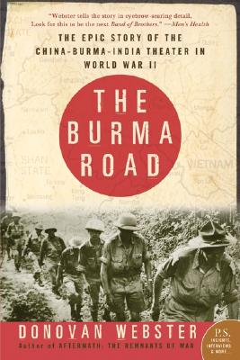 The Burma Road By Webster, Donovan