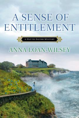A Sense of Entitlement By Loan-Wilsey, Anna