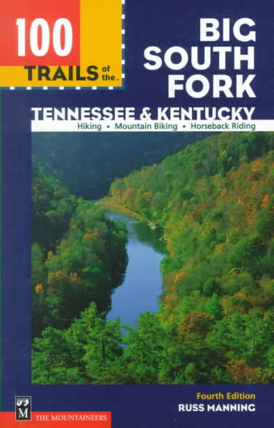 100 Trails of the Big South Fork By Manning, Russ