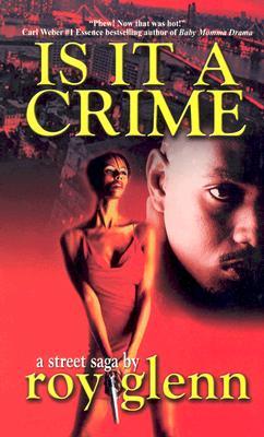 Is It a Crime By Glenn, Roy